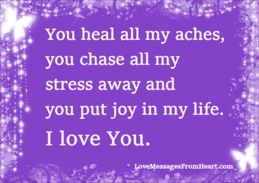 You heal me and I love you